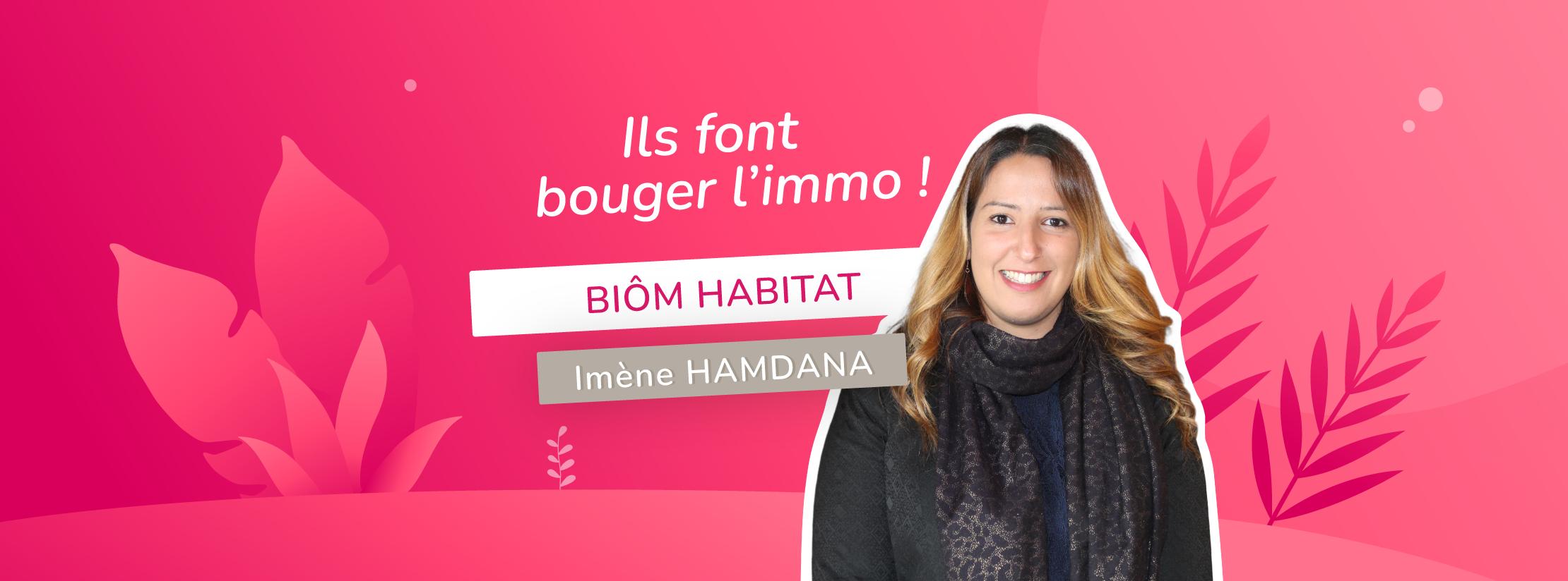 Interview d'Imène Hamdana - Biôm Habitat